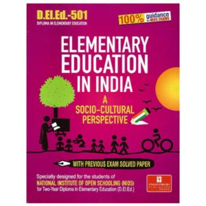 NIOS DELED 501: ELEMENTARY EDUCATION IN INDIA (A SOCIO-CULTURAL PERSPECTIVE) book in English medium