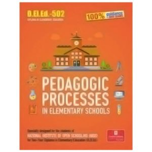 NIOS DELED 502: PEDAGOGIC PROCESSES (IN ELEMENTARY SCHOOLS) book in English medium