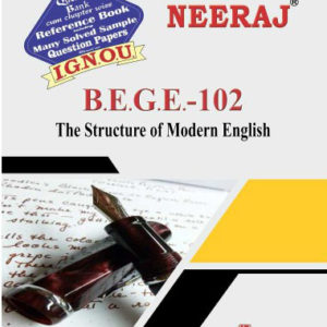IGNOU BEGE 102 Book (The Structure of Modern English)