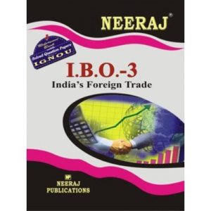 IBO3-India's Foreign Trade (IGNOU help book for IBO-3 in English Medium )
