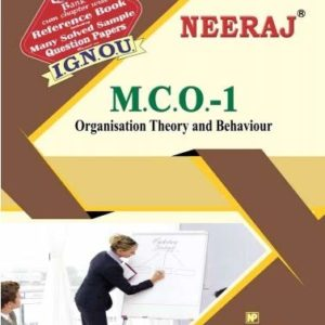 MCO1-Organisation Theory & Behaviour (IGNOU help book for MCO-1 in English Medium)