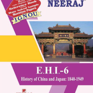 Buy EHI-6 History Of China And Japan:1840-1949 IGNOU Book online in English Medium