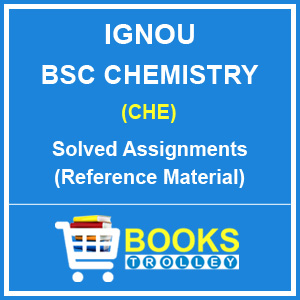 IGNOU BSC Chemistry Solved Assignments