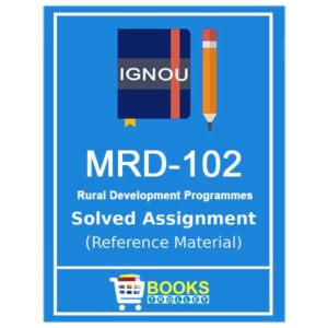 IGNOU MRD 102 Solved Assignment (PGDRD)