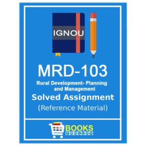 IGNOU MRD 103 Solved Assignment (PGDRD)