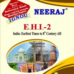 EHI-2 India: Earliest Times To 8th Century - IGNOU Guide in English Medium
