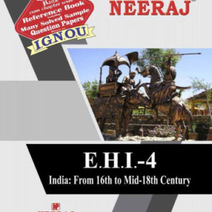 IGNOU help book of EHI-04 India From 6th to Mid 18th Century in English Medium