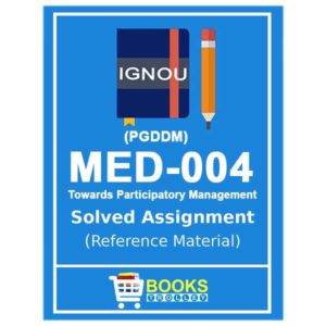 IGNOU MED 4 Solved Assignment